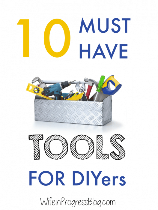 10 must have tools for the DIYer