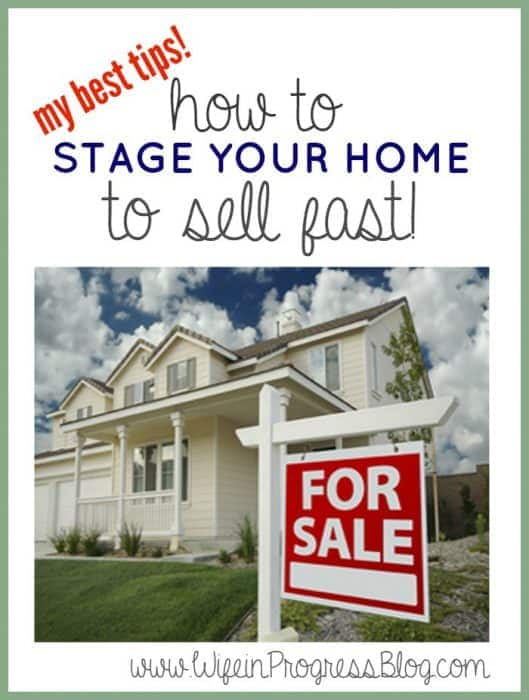 Stage your home to sell fast | Wife in Progress