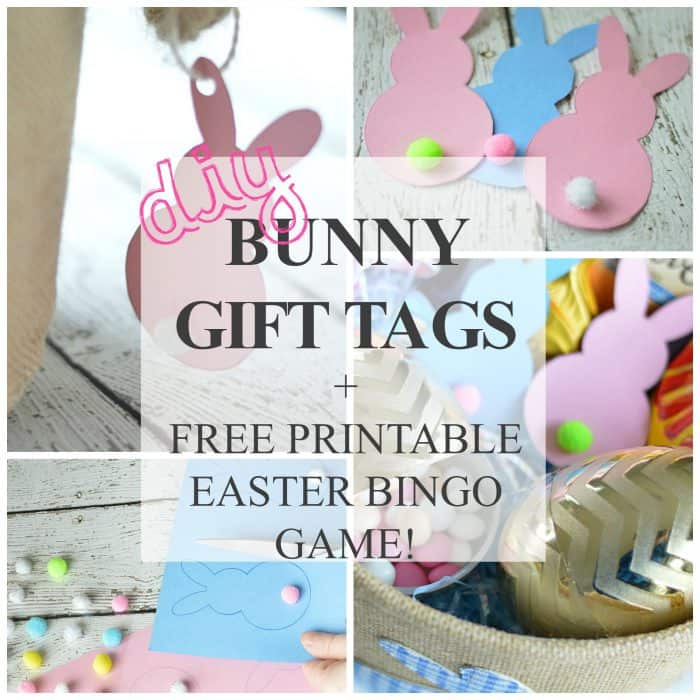 DIY Printable Bunny Gift Tags + FREE Printable Easter Bingo Game