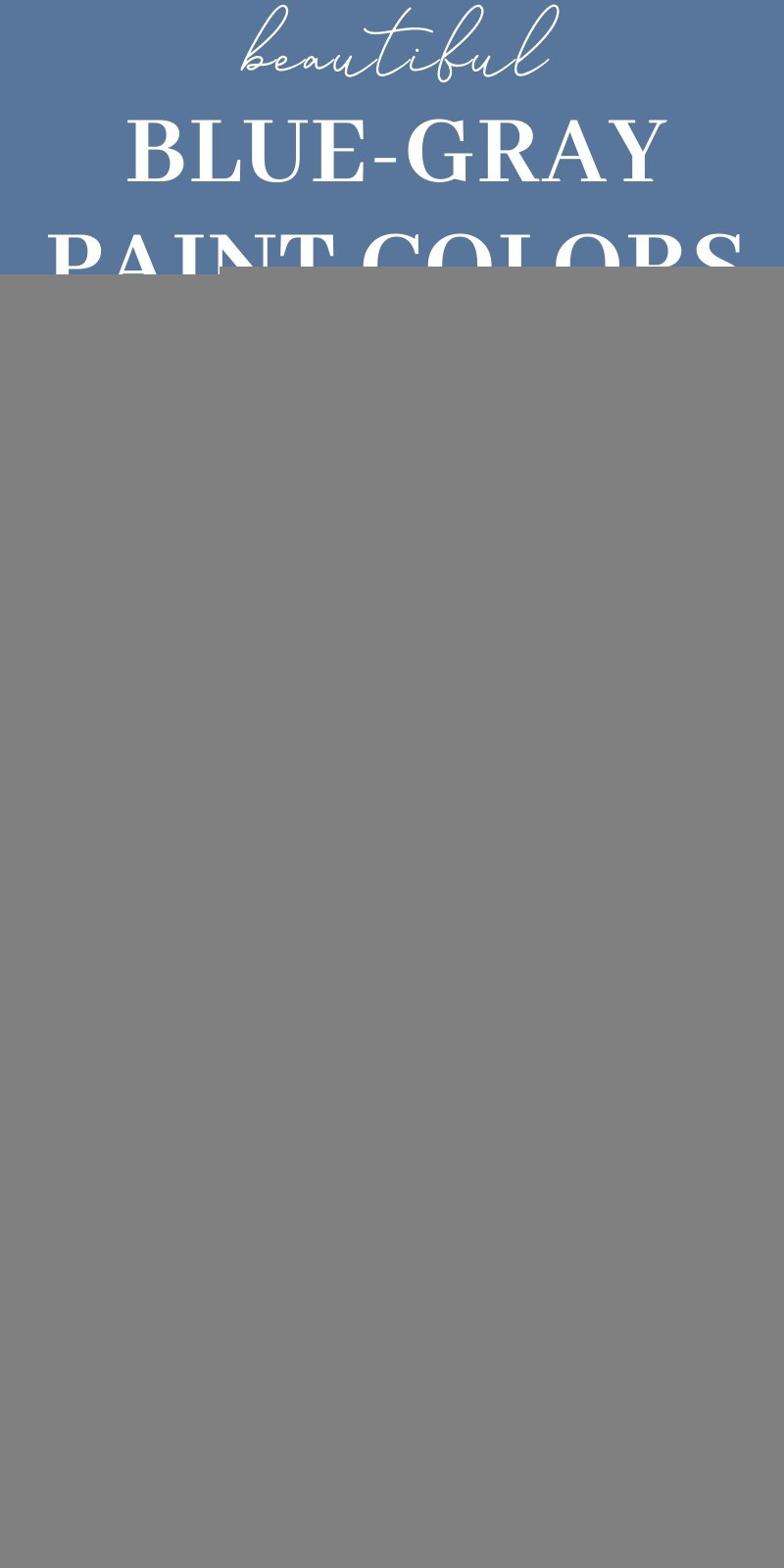 The Best Blue Gray Paint Colors and most popular   Jenna Kate ...