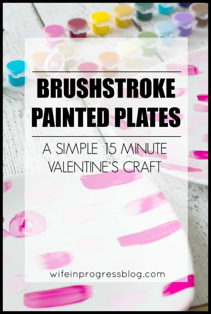 DIY Painted Plate Tutorial: A quick and simple Valentine's Craft