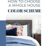 how to pick a whole house color scheme