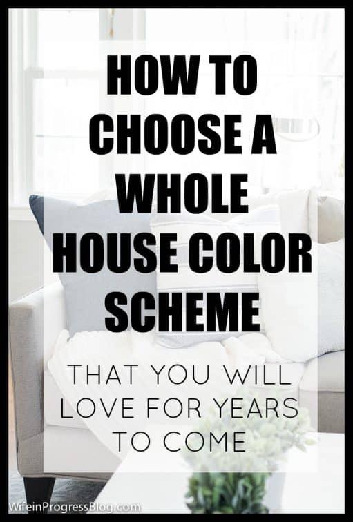 color scheme | color palette | whole house colors | how to pick a color scheme
