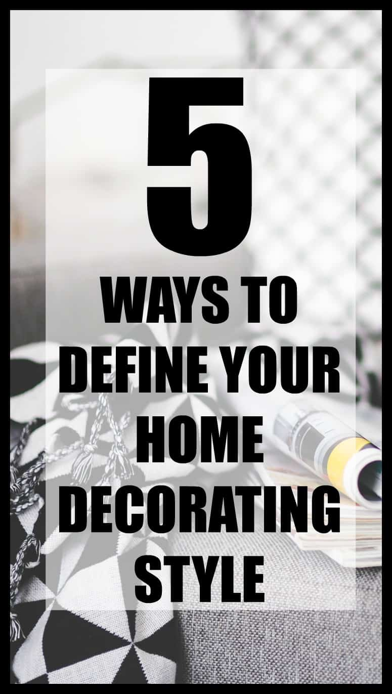 How to define your home decorating style. It's so much easier than you might think!