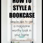 How to style a bookcase, bookcase styling