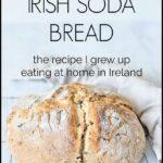 Traditional Irish Soda Bread Recipe PINNABLE
