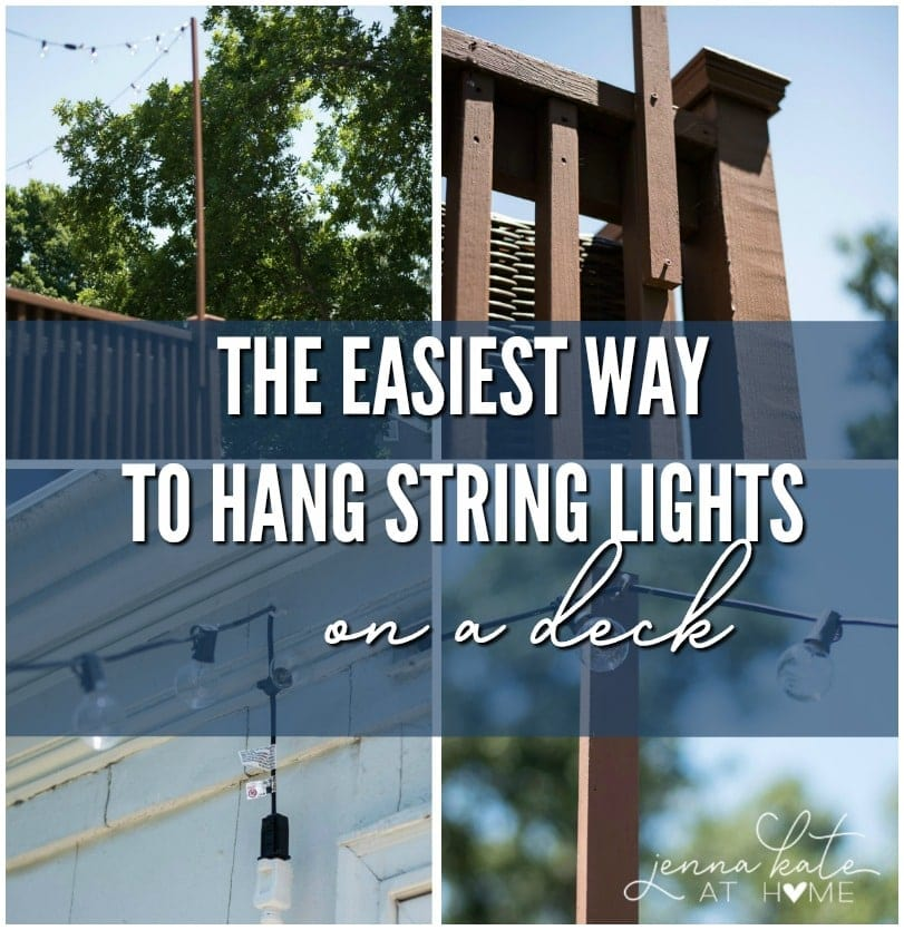 How to hang outdoor string lights on a deck - it's so easy to do!
