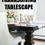 A simple Thanksgiving table setting and DIY centerpiece