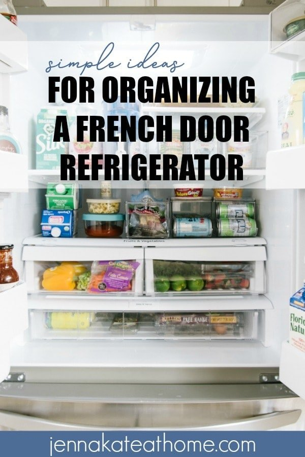 Easy ideas for organizing a french door refrigerator