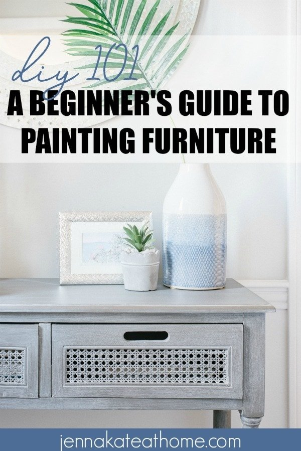 Diy 101 A Beginner S Guide To Painting Furniture Jenna Kate At Home