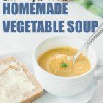 Irish style homemade vegetable soup recipe