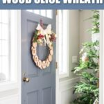 diy christmas wood slice wreath ideas