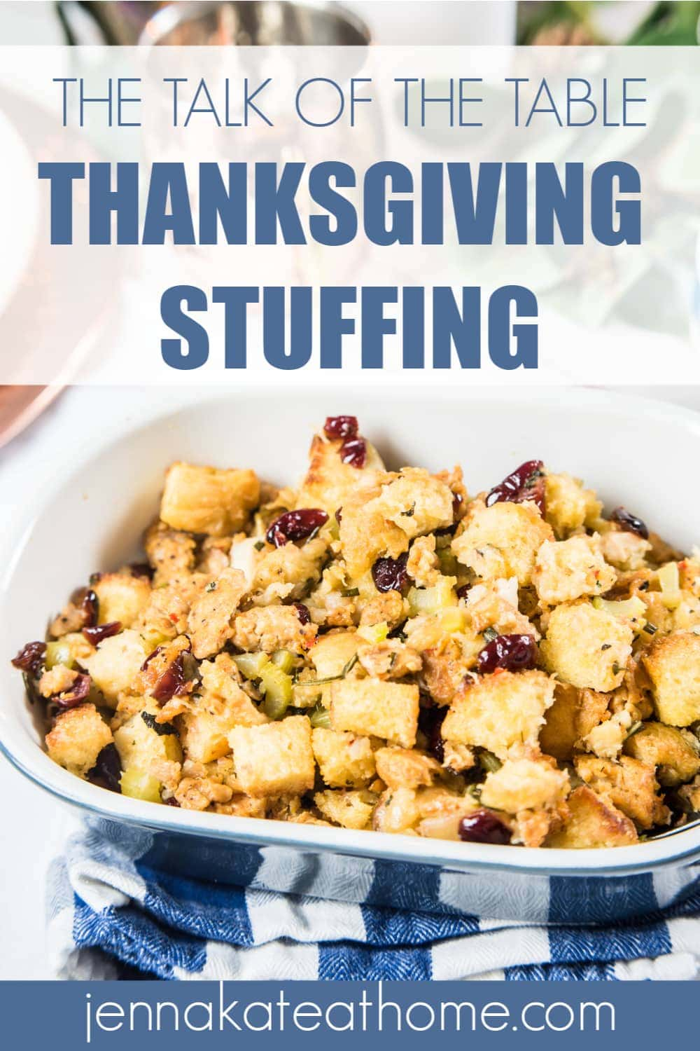 Give your guests something to talk about with this delicious homemade thanksgiving stuffing recipe
