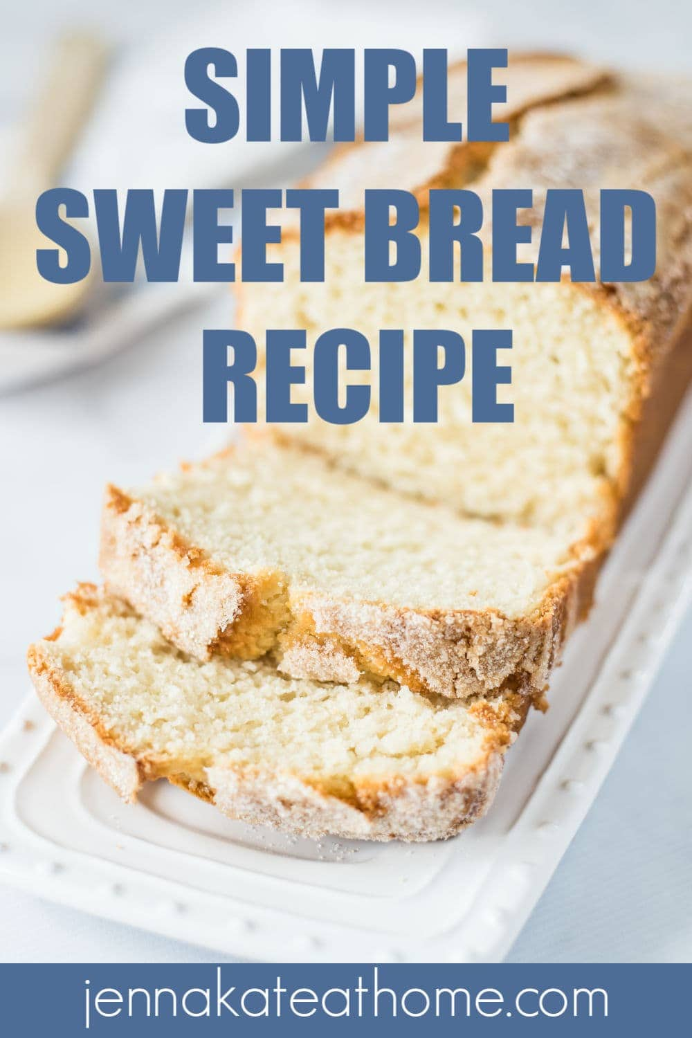 simple to make sweet bread recipe