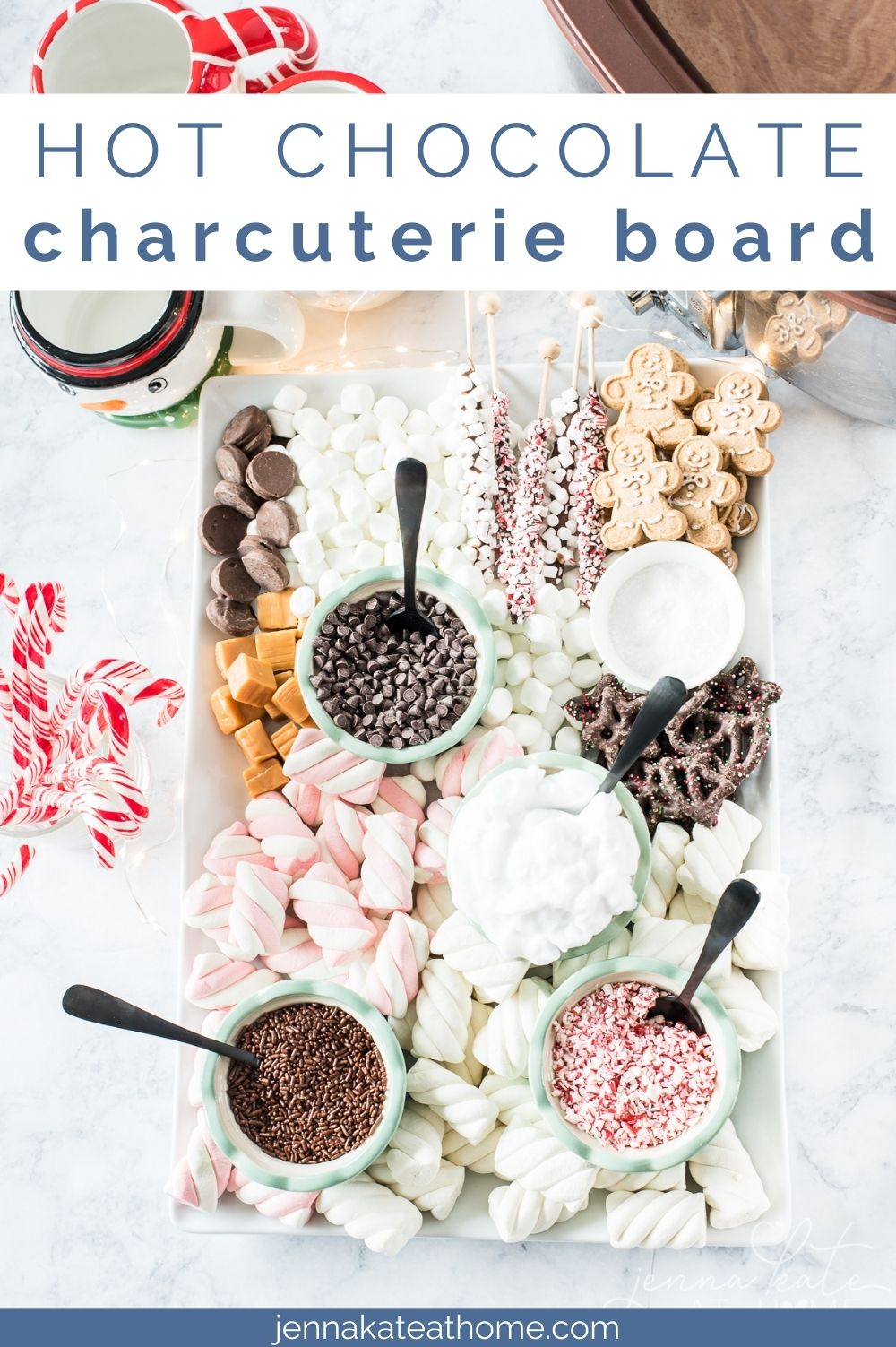 Hot Chocolate Fixins Dessert Charcuterie Board Jenna Kate At Home