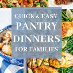 quick and easy pantry meal dinners pin