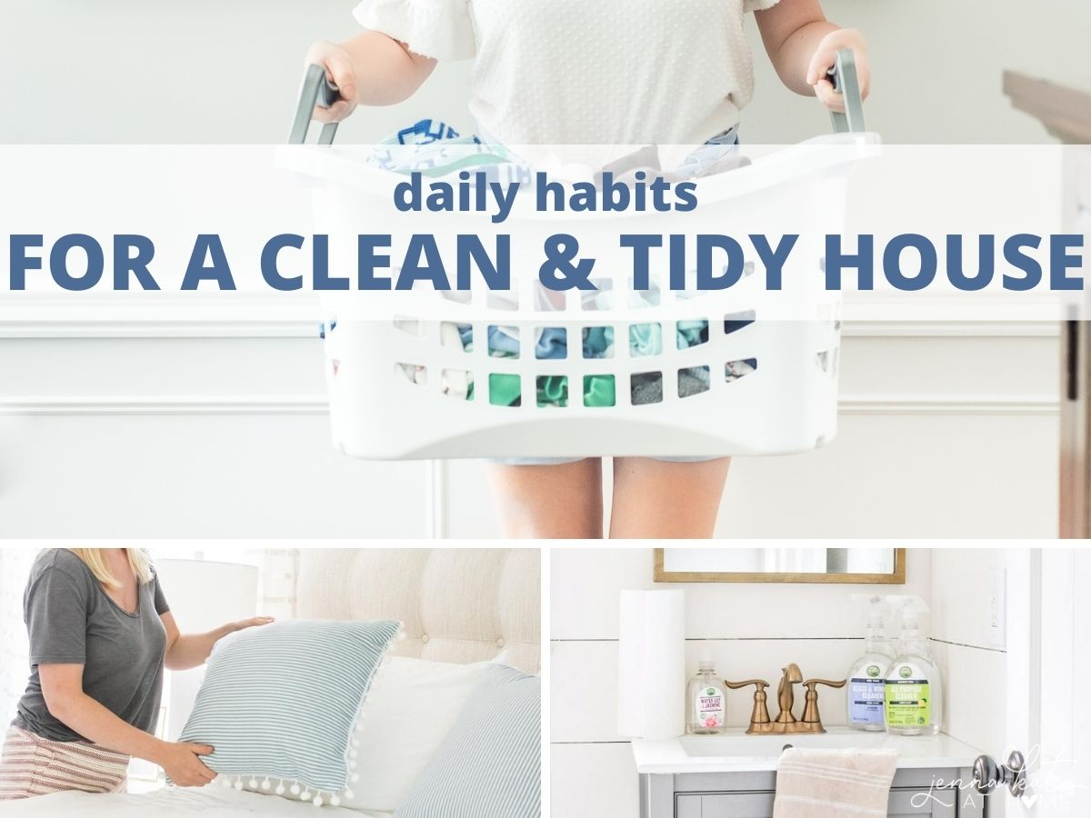 Daily habits for a clean and neat house