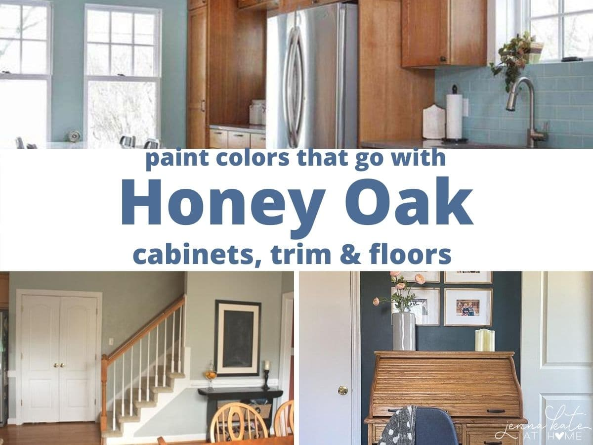 Paint Colors That Go Best With Honey Oak Jenna Kate At Home
