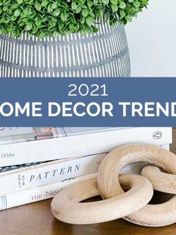 image with text that reads 2021 home decor trends
